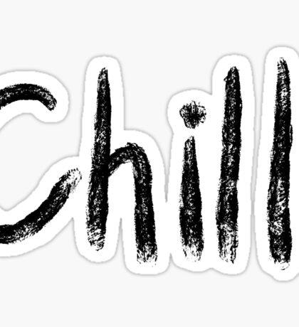 Chill   Trendy/Hipster/Tumblr Meme Sticker