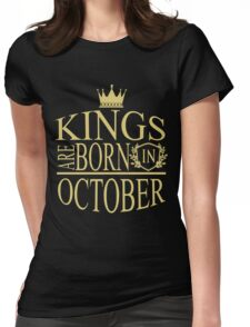 Kings are born in October Womens Fitted T-Shirt