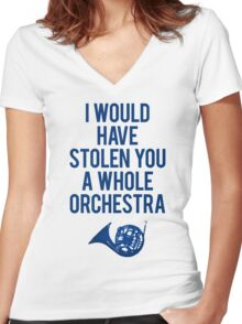 I Would Have Stolen You A Whole Orchestra Women's Fitted V-Neck T-Shirt