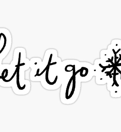 Let it Go ❄️ | Trendy/Hipster/Tumblr Meme Sticker