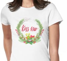 Merry Kiss Me  Womens Fitted T-Shirt