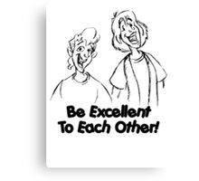 Bill and Ted - Group 02 - Be Excellent To Each Other - Black Line Art Canvas Print
