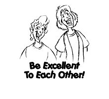 Bill and Ted - Group 02 - Be Excellent To Each Other - Black Line Art Photographic Print