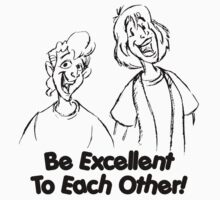 Bill and Ted - Group 02 - Be Excellent To Each Other - Black Line Art T-Shirt