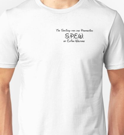 The Society for the Promotion of Elfish Welfare Unisex T-Shirt