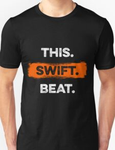This. Swift. Beat. 2 Unisex T-Shirt