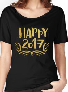Cute Happy 2017 New Year Women's Relaxed Fit T-Shirt