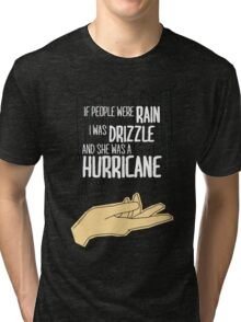 She Was A Hurricane Tri-blend T-Shirt