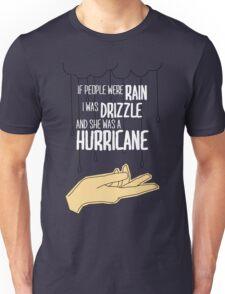She Was A Hurricane Unisex T-Shirt