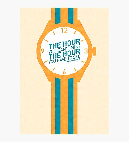 The Hour You Can't Miss Photographic Print