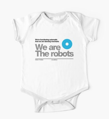 We are the robots /// One Piece - Short Sleeve