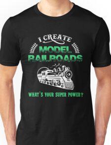 I Create Model Railroads Model Train Shirt Unisex T-Shirt