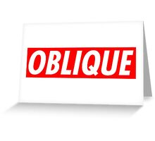 Oblique/Obey Greeting Card