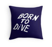 Born to Dive (White) Throw Pillow