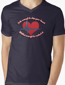 Cute enough to stop your heart, skilled enough to restart it T-Shirt