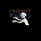 Mutant Enemy  by LostKittenClub