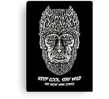 Keep cool, stay wild. Canvas Print