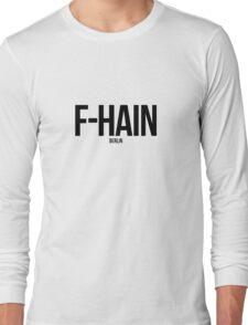 (Friedrichshain) F-hain, Berlin Long Sleeve T-Shirt