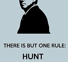 Hunt Or Be Hunted by Florian Rodarte