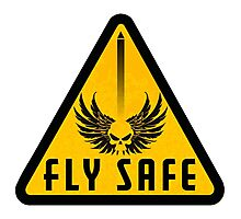 Fly Safe Sign Photographic Print
