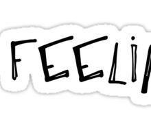 No Feelings Sticker