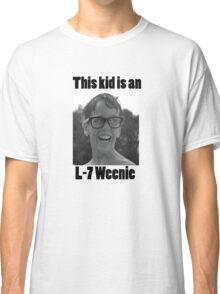 Squnits L-7 weenie quote  Classic T-Shirt