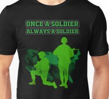 MILITARY - ALWAYS A SOLDIER Unisex T-Shirt