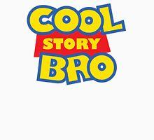 Cool Story Bro! Unisex T-Shirt