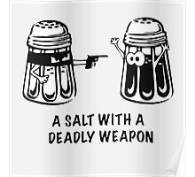 A Salt With A Deadly Weapon Poster