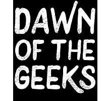 Dawn Of The Geeks Photographic Print