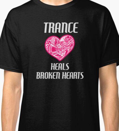 Trance Heals Broken Hearts (black) Classic T-Shirt