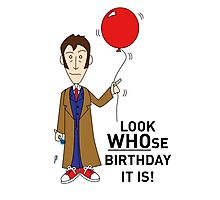 A Tenth Doctor Who themed Birthday Card  Photographic Print