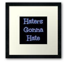 Haters Framed Print