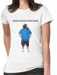Make Tachanka Buff Again Womens Fitted T-Shirt
