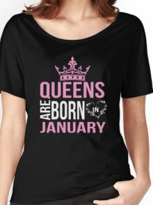 Queens are born in January T-shirt Women's Relaxed Fit T-Shirt