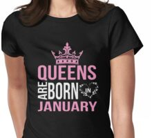 Queens are born in January T-shirt Womens Fitted T-Shirt