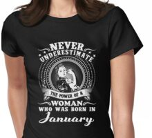 The power of a woman who was born in January T-shirt Womens Fitted T-Shirt