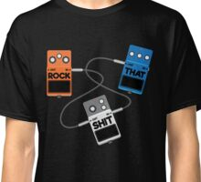 Guitar Pedals Rock That Shit Classic T-Shirt