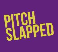 PITCH SLAPPED! by TheMoultonator