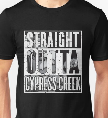 Straight Outta Cypress Creek (w/Graphic) Unisex T-Shirt