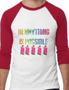 hennything is possible, if you believe in yourself. Men's Baseball ¾ T-Shirt