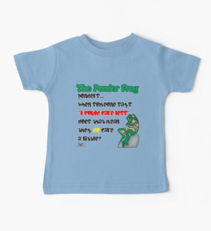"""Ponder Frog """"Care Less"""" Baby Tee"""