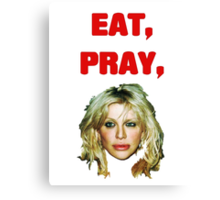 Eat, Pray, Love Canvas Print