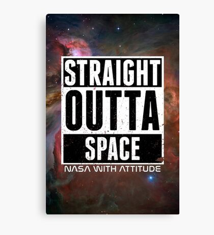 Straight Outta Space distressed Canvas Print