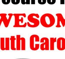 South Carolina Is Awesome Sticker