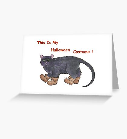 This Is My Halloween Costume! Greeting Card