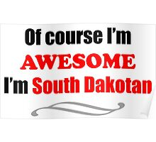 South Dakota Is Awesome Poster