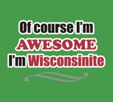 Wisconsin Is Awesome Kids Clothes