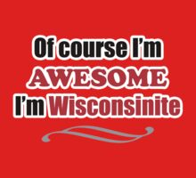 Wisconsin Is Awesome Baby Tee