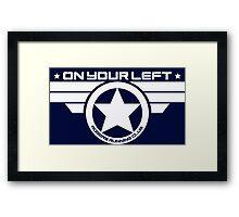 """""""On Your Left"""" Version 03 Framed Print"""